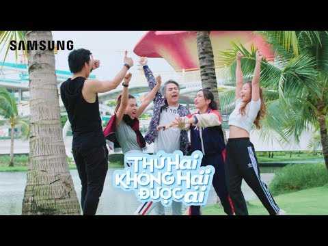 Sitcom THỨ HAI KHÔNG HẠI ĐƯỢC AI - Tập 3 – Samsung Galaxy