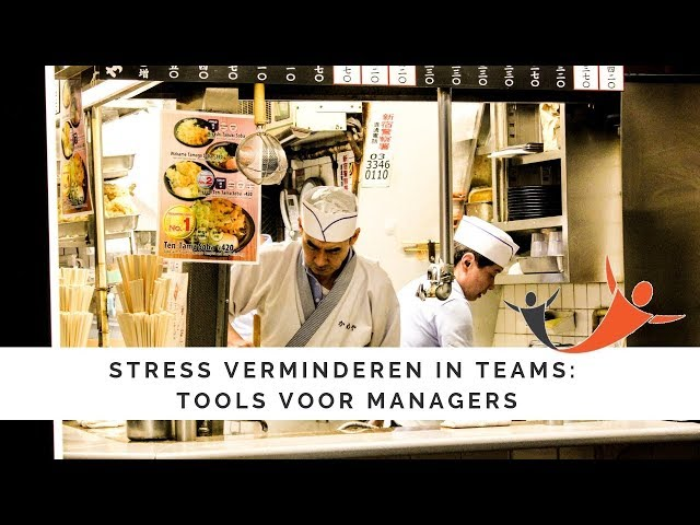 Stress verminderen in teams: tools voor managers