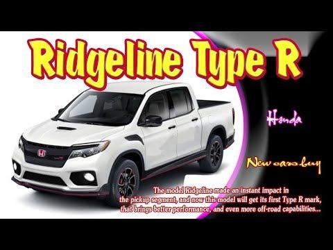 2019 Honda Ridgeline Type R | 2019 Honda Ridgeline Type R Specs | 2019 Honda Ridgeline Type R sport
