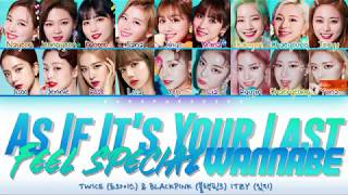 BLACKPINK & ITZY & TWICE - 'Feel Special x As If It's Your Last x Wannabe'