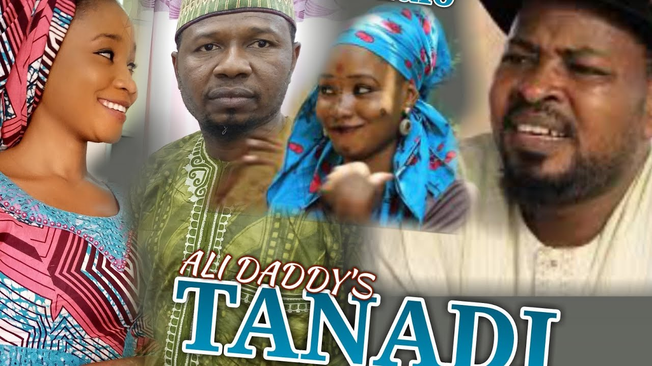 Download TANADI | latest, kannywood Hausa best Film (Ali Daddy 2020)