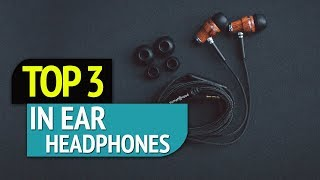 Video TOP 3: In Ear Headphones 2018 download MP3, 3GP, MP4, WEBM, AVI, FLV Juli 2018