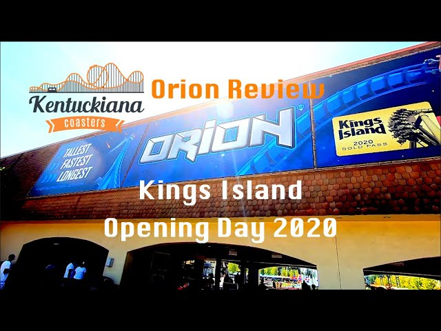 Orion Review - Kings Island Opening Day 2020