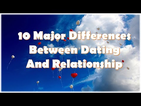 differences between dating and relationships