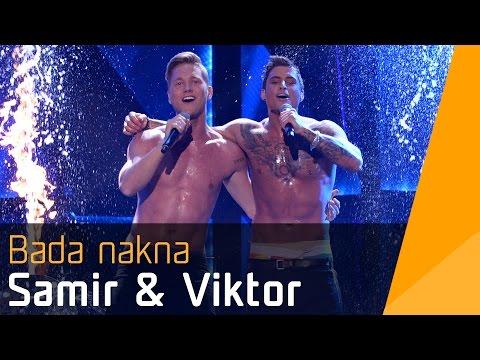 Samir & Viktor – Bada Nakna   Melodifestivalen 2016