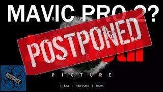 Video POSTPONED:  DJI's July 18 See the Big Picture event download MP3, 3GP, MP4, WEBM, AVI, FLV September 2018
