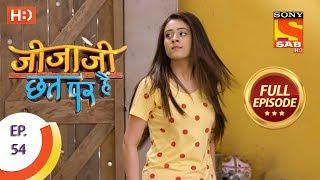 Jijaji Chhat Per Hai - Ep 54 - Full Episode - 23rd March, 2018