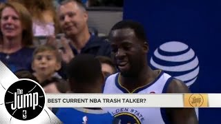 Who is the best trash talker in the NBA? | The Jump | ESPN