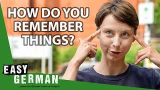 How Do You Ręmember Things?   Easy German 413