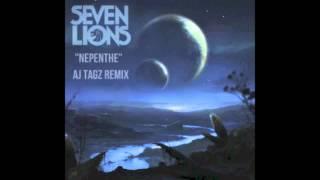 [ DUBSTEP ] SEVEN LIONS - NEPENTHE ( AJ TAGZ REMIX )