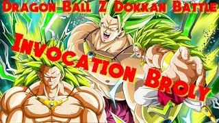 Invocation Broly SSJ3 + Portail LR // DBZ DOKKAN BATTLE