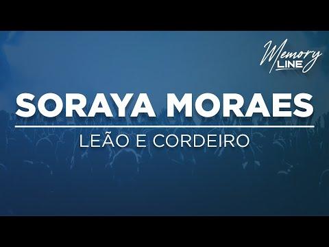 Leão e Cordeiro  - Soraya Moraes