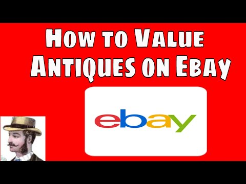 Figure out the Value of Your Antiques and Collectibles on Ebay