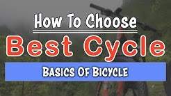 How to choose a Good Bicycle | Basics of Bicycle | Buy Best Bicycle in INDIA