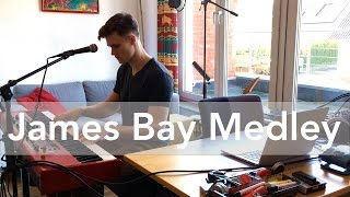 JAMES BAY MEDLEY - (9 Songs from Chaos And The Calm)