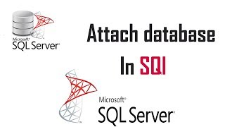 how to attach database in sql server