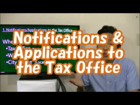 #014 Notifications & Applications to the Tax Office - Start Business in Tokyo