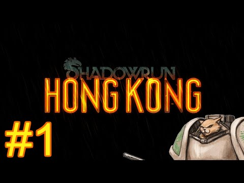Shadowrun Hong Kong Gameplay / Let's Play - Shadowrun Introduction - Part 1