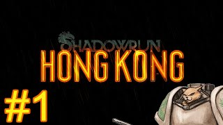Shadowrun Hong Kong Gameplay / Let