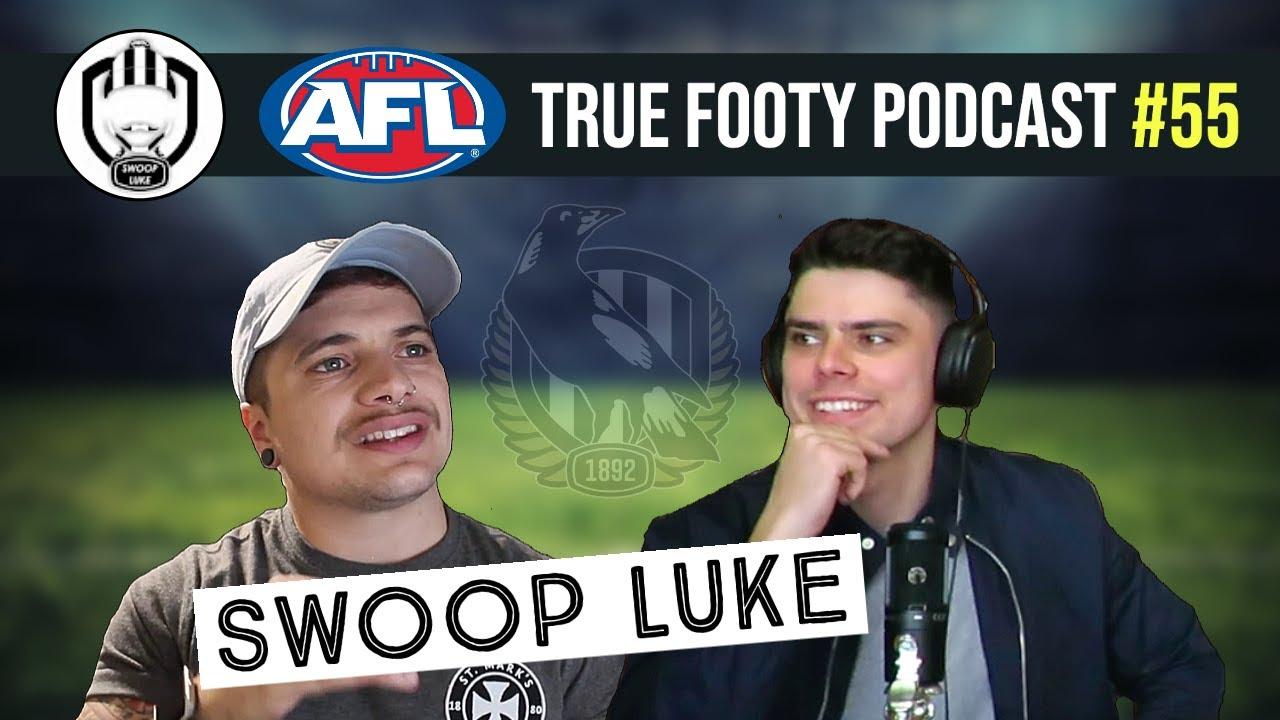 SWOOP LUKE (AFL YOUTUBER) | True Footy Podcast #55