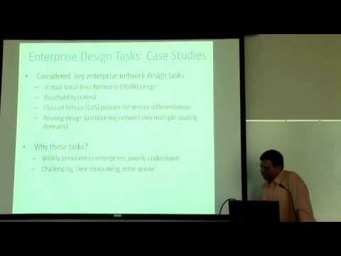 """""""Towards Systematic Enterprise Network Management"""" - Sanjay Rao"""