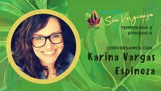 Episodio 4: Karina Vargas Espinoza | Teología Sin Vergüenza