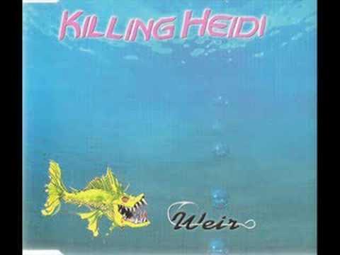 Weir Killing Heidi
