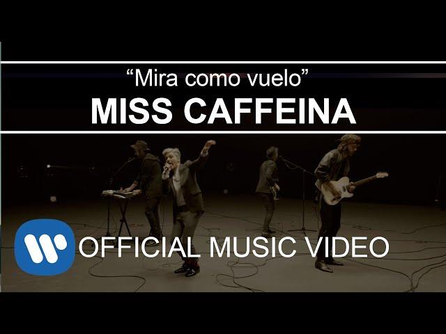 Miss Caffeina - Mira cómo vuelo (Videoclip Oficial)