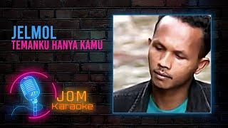 Jelmol - Temanku Hanya Kamu (Official Karaoke Video)