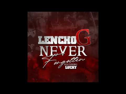 lencho-g-ft.-lucky---never-forgotten