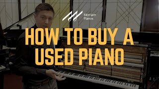 🎹How to Buy a Used Piano - Tips, Questions to Ask, and What to Look For🎹