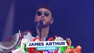 James Arthur - 'Safe Inside' (Live at Capital's Summertime Ball 2018)