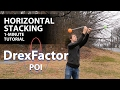 How to do Horizontal Stacking for Poi: 1-minute tutorial