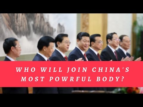 Who Will Join China's Most Powerful Body? The 19th Party Congress