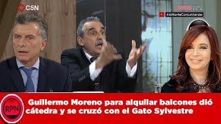 Guillermo Moreno para alquilar balcones dió  cátedra y se cruzó con el Gato Sylvestre