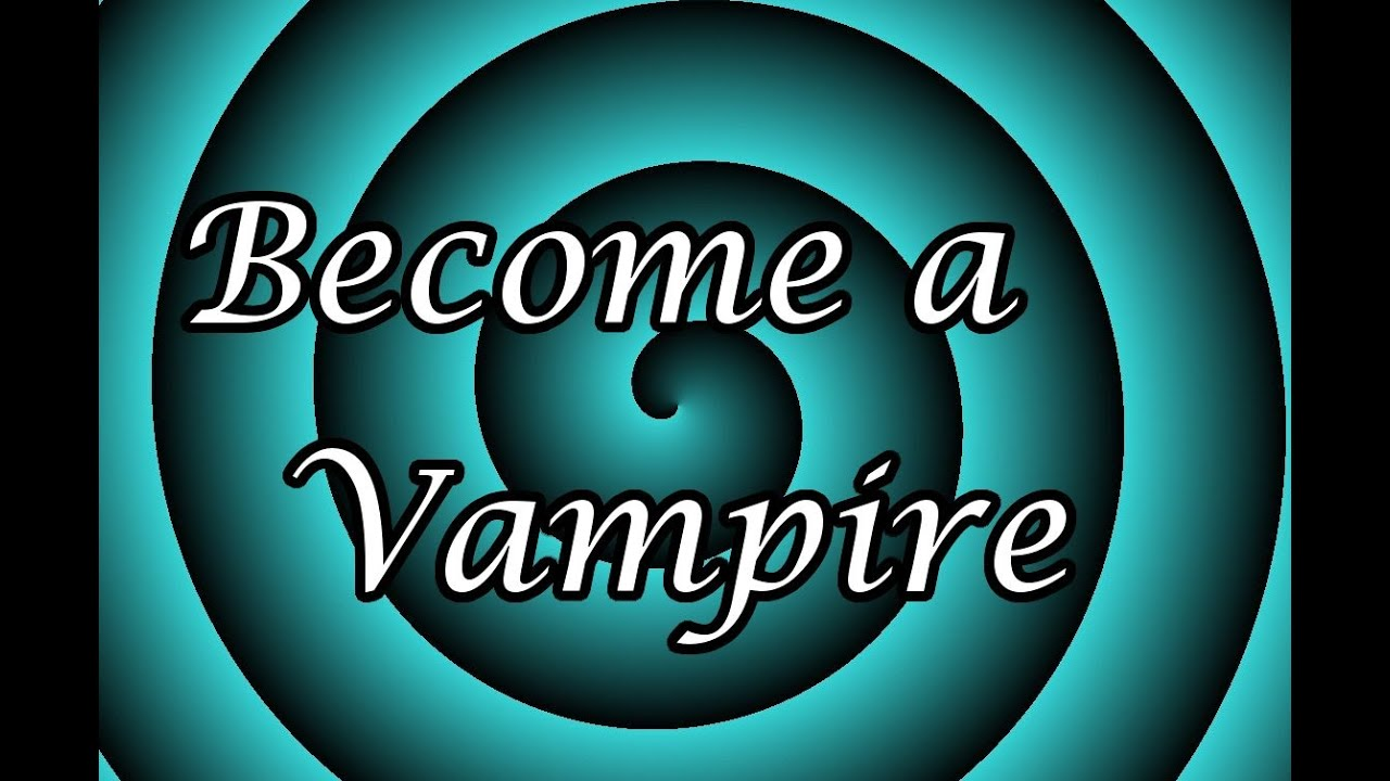 Hypnotize Yourself: Become a Vampire Hypnosis - YouTube
