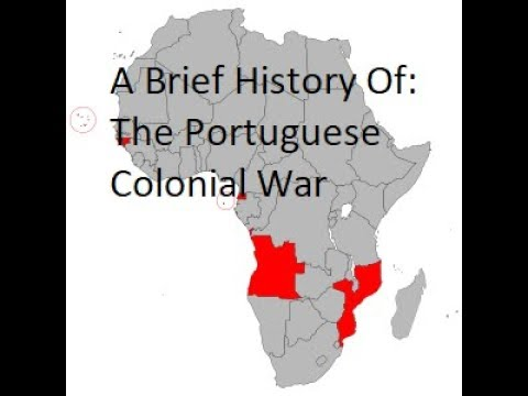 A Brief History of The Portuguese Colonial War: Portugal's Vietnam