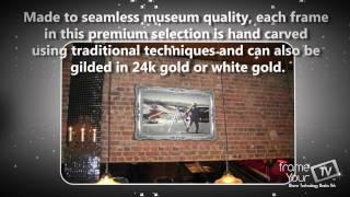 Frameyourtv | Bespoke Ornate Tv Mirror & Picture Tv Frames