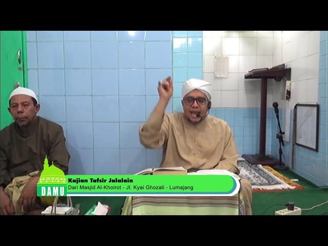Tafsir Jalalain Surat Al Baqoroh Ayat 118 - 27-07-2019
