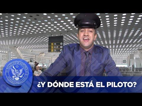 ¿Y DÓNDE ESTÁ EL PILOTO? - EL PULSO DE LA REPÚBLICA