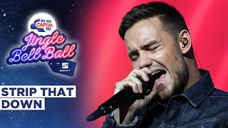 Liam Payne – Strip That Down (Live at Capital's Jingle Bell Ball 2019) | Capital