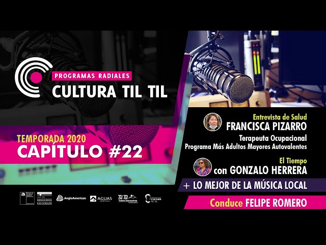 Programas Radiales Cultura Til-til (Capitulo 22) 10/08/2020