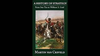 A History of Strategy by Martin Van Creveld Book Review