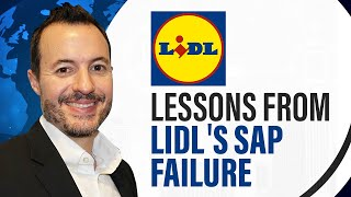 Lessons from an SAP Failure at Lidl