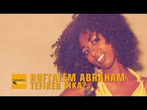 Eritrean Music - Ruftalem Abraham - Tefiker Dika? - New Eritrean Music 2014