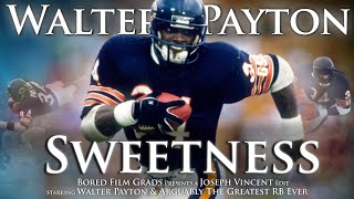 Walter Payton - Sweetness
