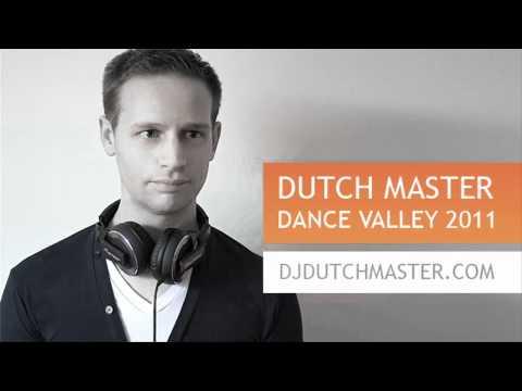Dutch Master - Dance Valley 2011 set