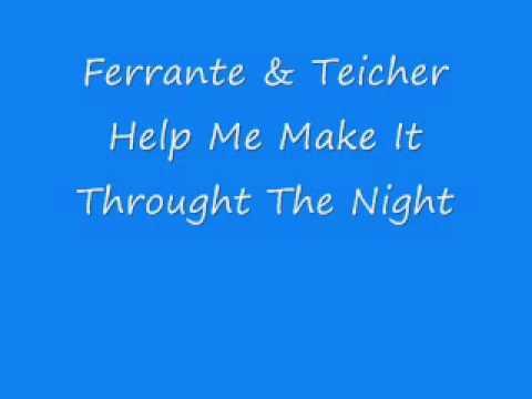 Ferrante & Teicher - Help Me Make It Through The Night