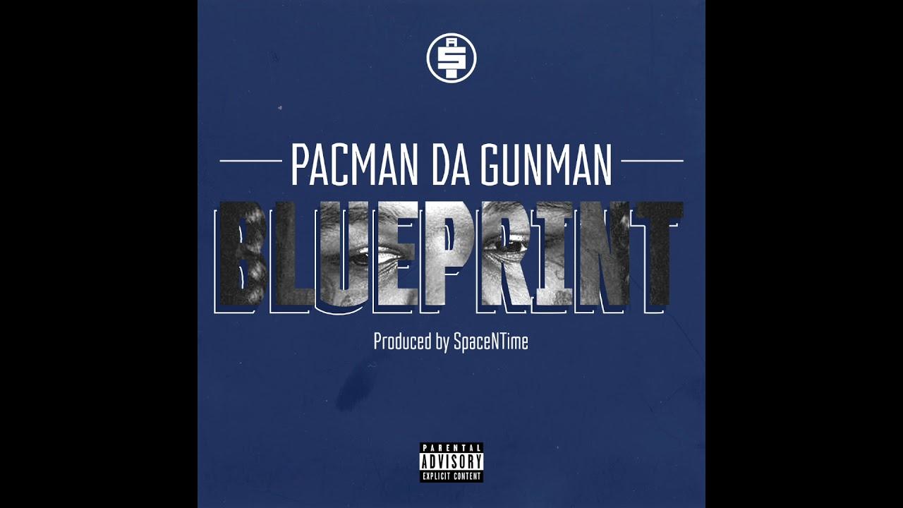 Pacman da gunman blueprint official audio youtube pacman da gunman blueprint official audio malvernweather Images