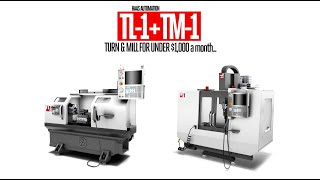 Get a Haas TM-1 & TL-1 for UNDER $1000 PER MONTH! – Haas Automation, Inc.